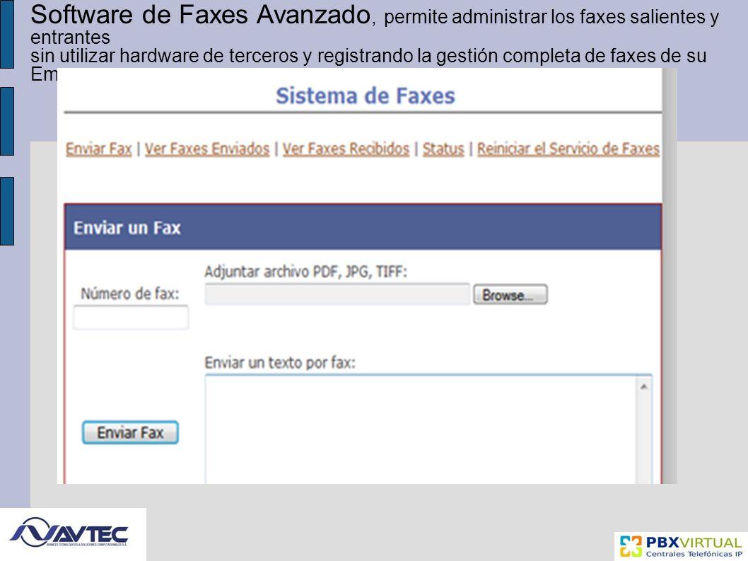 Software de Faxes Avanzado, permite administrar los faxes salientes y entrantes