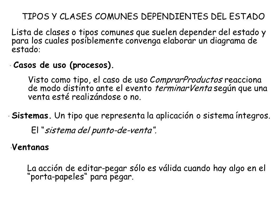 TIPOS Y CLASES COMUNES DEPENDIENTES DEL ESTADO