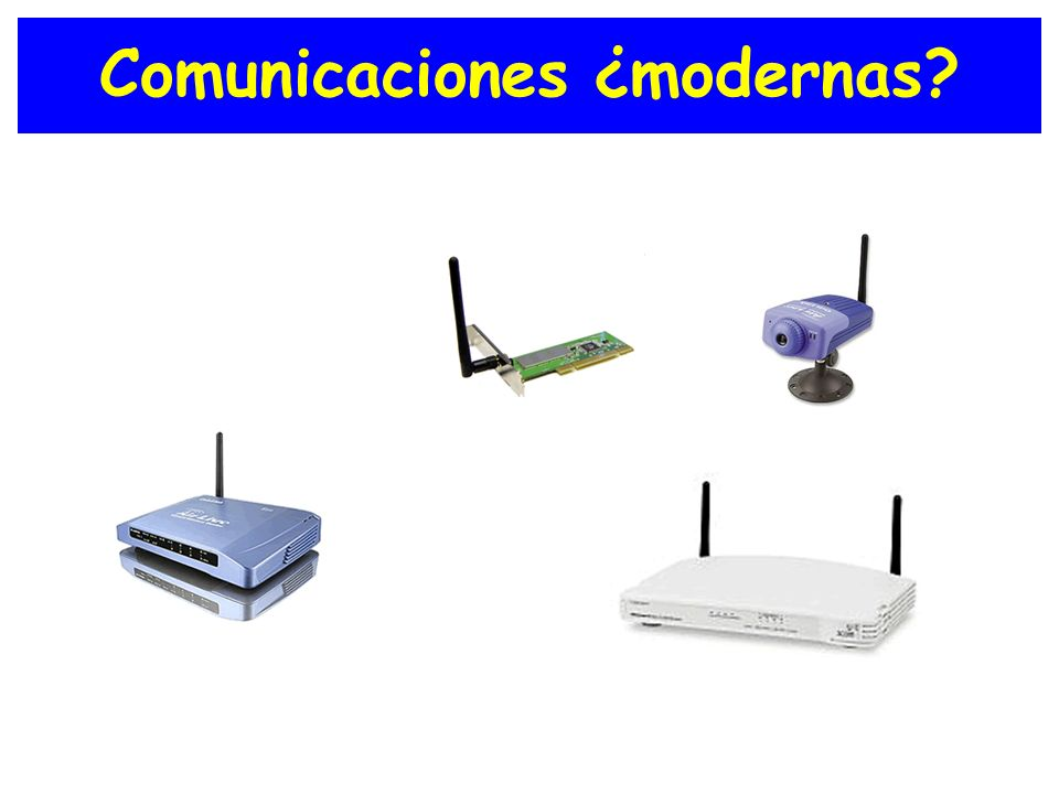 Comunicaciones ¿modernas
