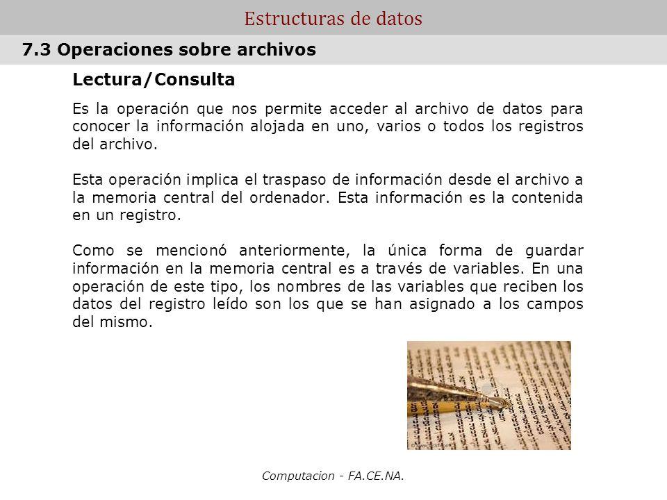 Estructuras de datos 7.3 Operaciones sobre archivos Lectura/Consulta