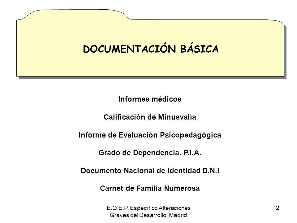 DOCUMENTACIÓN BÁSICA DOCUMENTACIÓN BÁSICA Informes médicos