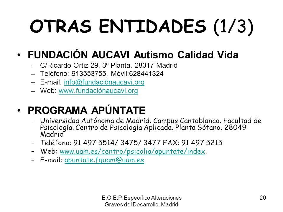 E.O.E.P. Específico Alteraciones Graves del Desarrollo. Madrid