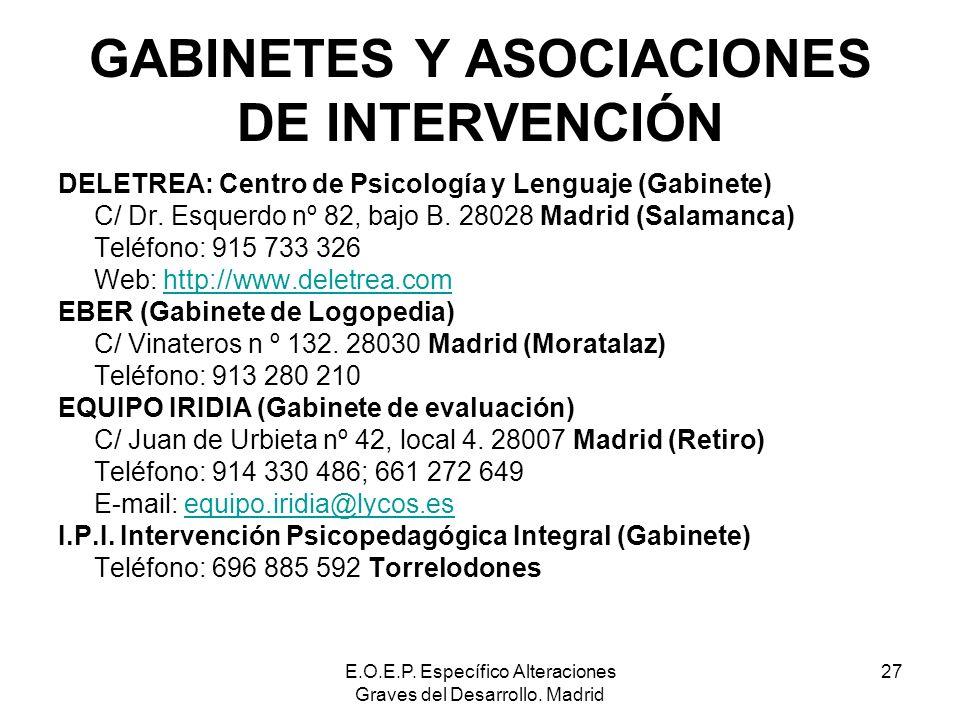 GABINETES Y ASOCIACIONES DE INTERVENCIÓN