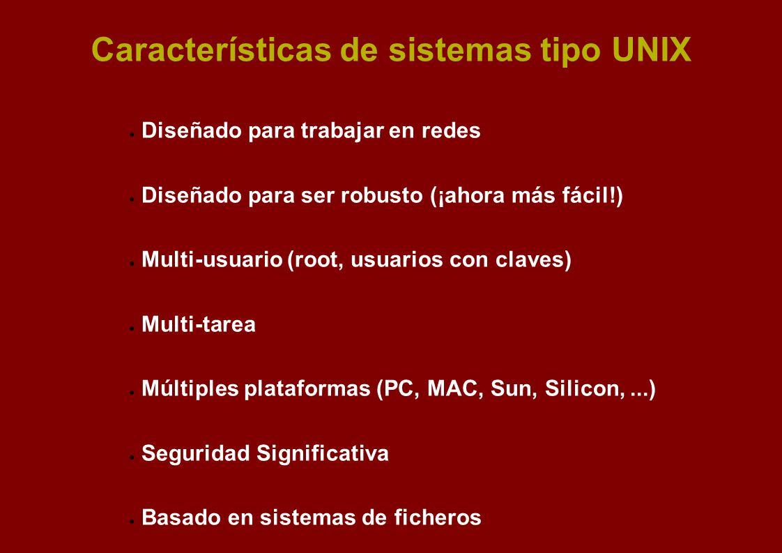 Características de sistemas tipo UNIX