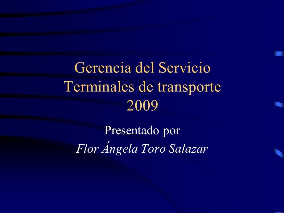 Gerencia del Servicio Terminales de transporte 2009