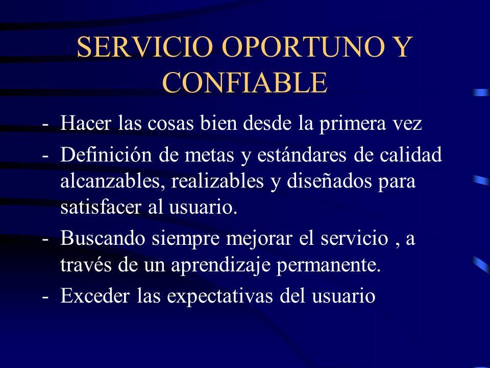 SERVICIO OPORTUNO Y CONFIABLE