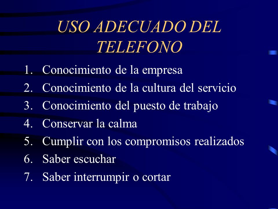 USO ADECUADO DEL TELEFONO
