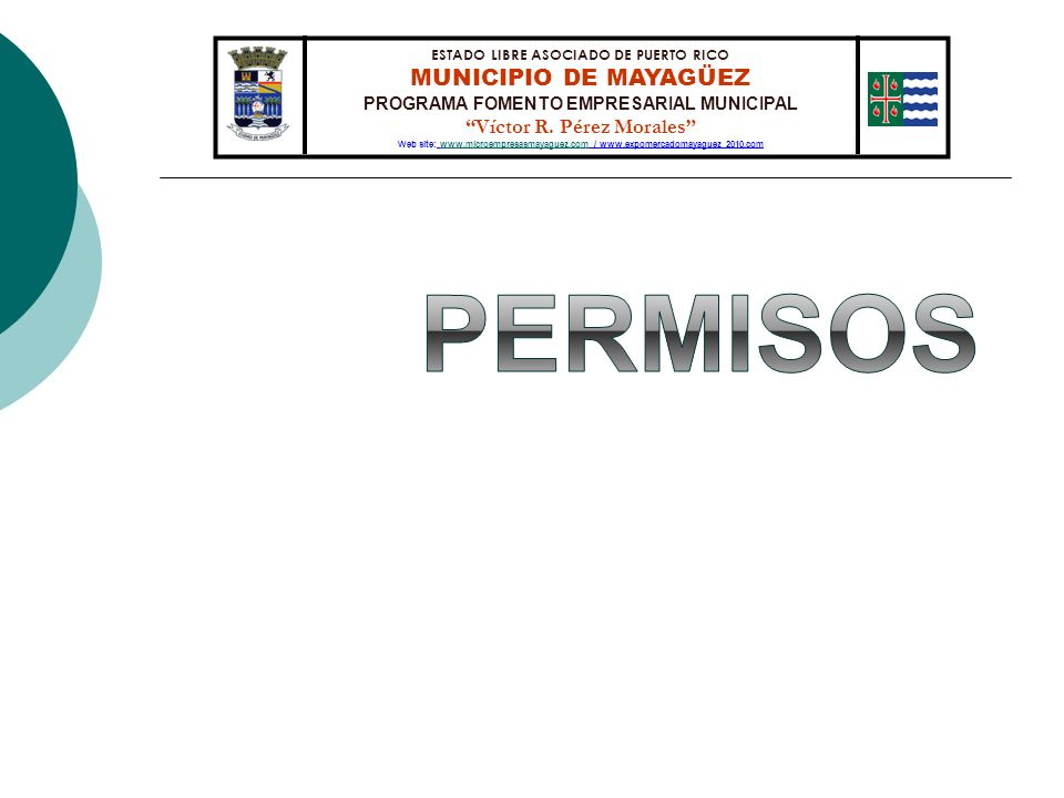 Permisos MUNICIPIO DE MAYAGÜEZ Víctor R. Pérez Morales