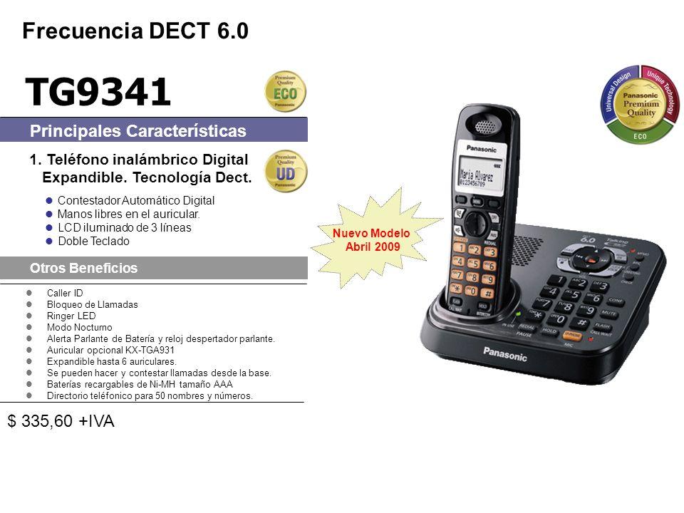 TG9341 Frecuencia DECT 6.0 Principales Características $ 335,60 +IVA
