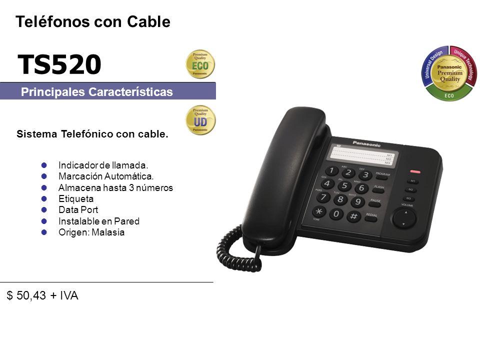 TS520 Teléfonos con Cable Principales Características $ 50,43 + IVA