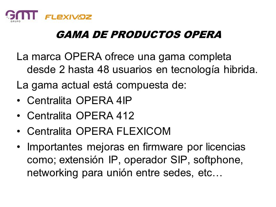 GAMA DE PRODUCTOS OPERA