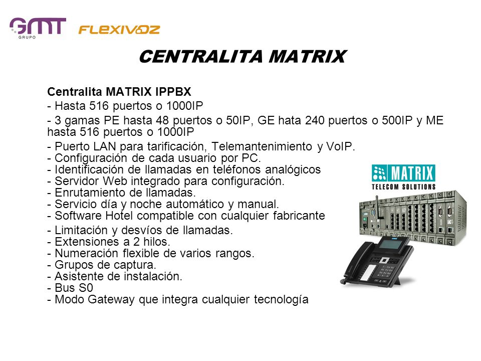 CENTRALITA MATRIX Centralita MATRIX IPPBX - Hasta 516 puertos o 1000IP