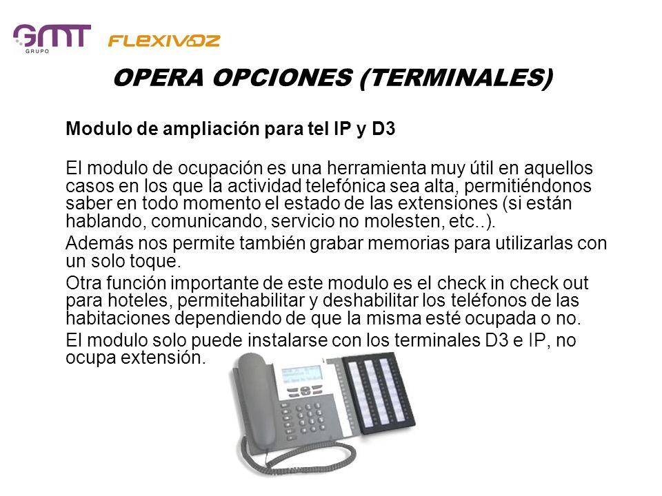 OPERA OPCIONES (TERMINALES)