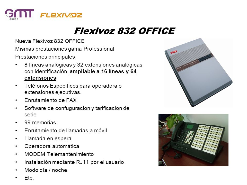 Flexivoz 832 OFFICE Nueva Flexivoz 832 OFFICE