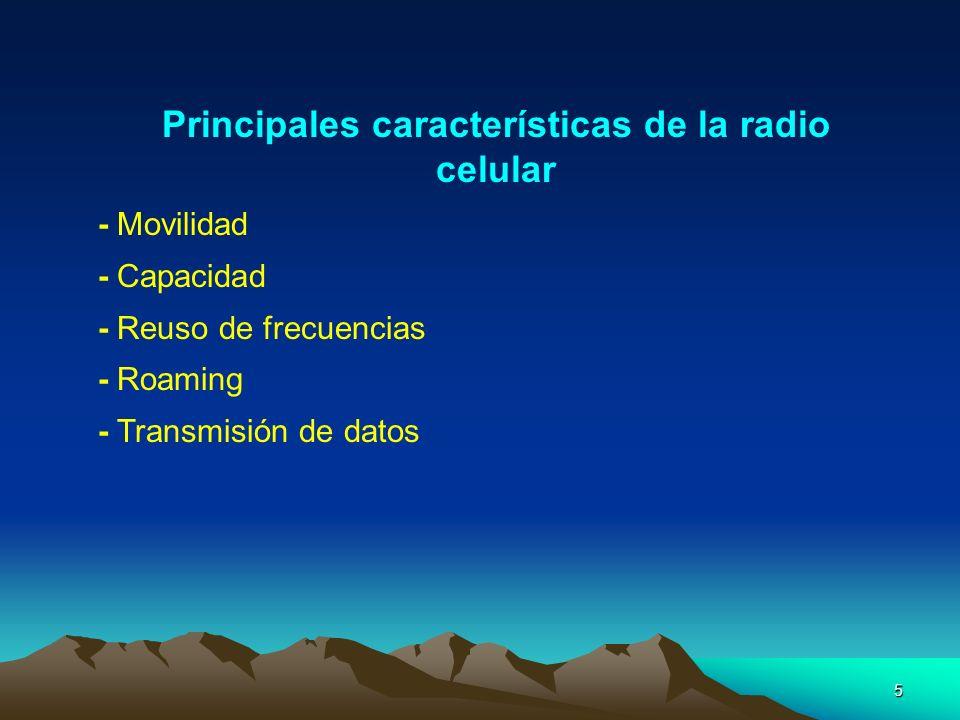 Principales características de la radio celular