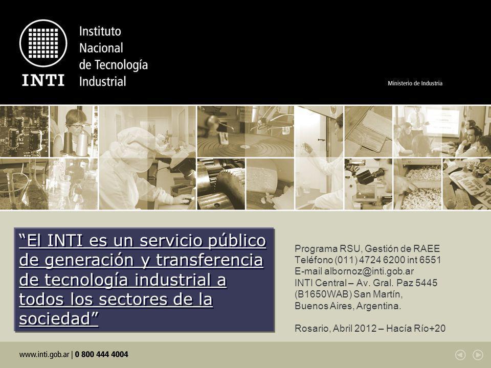 El INTI es un servicio público de generación y transferencia de tecnología industrial a todos los sectores de la sociedad