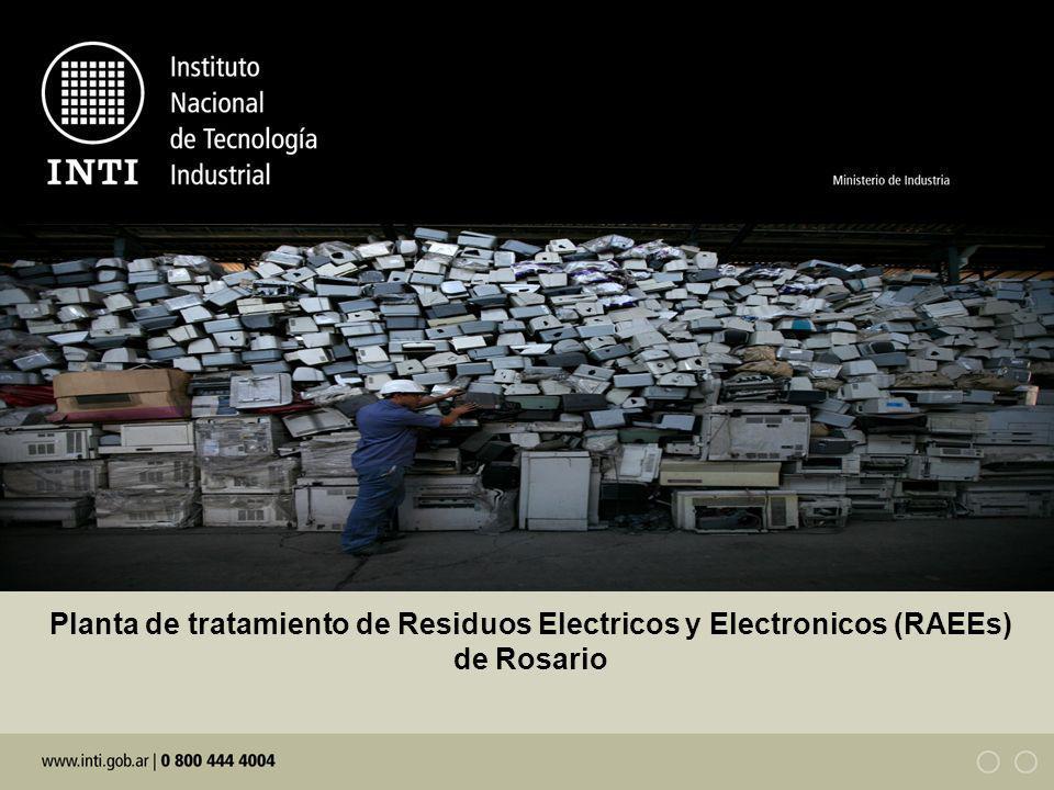 Planta de tratamiento de Residuos Electricos y Electronicos (RAEEs) de Rosario