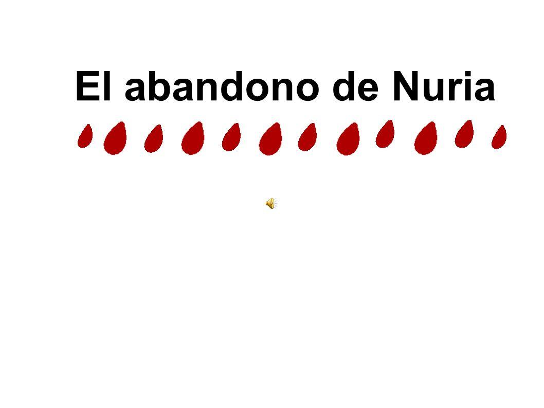 El abandono de Nuria