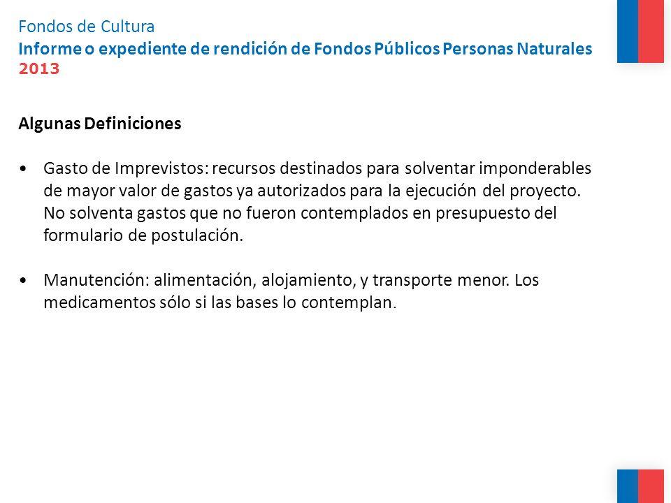 Fondos de Cultura Informe o expediente de rendición de Fondos Públicos Personas Naturales 2013