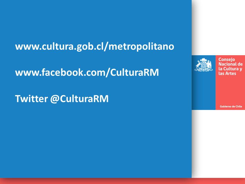 www. cultura. gob. cl/metropolitano www. facebook