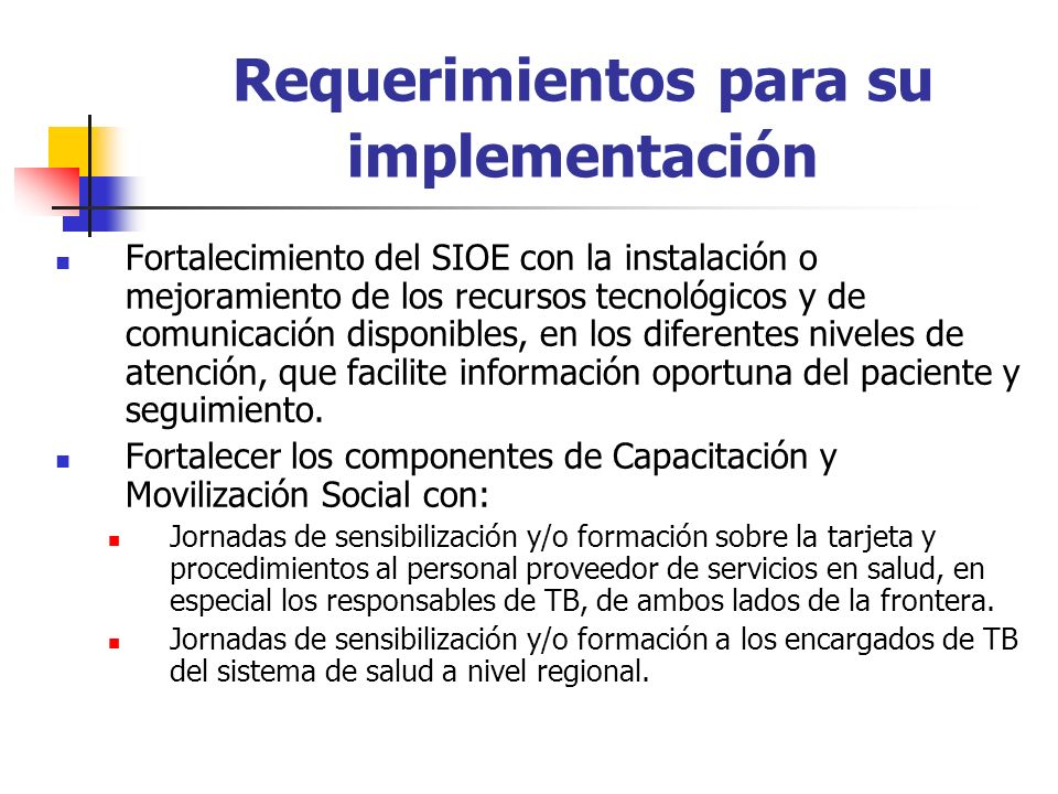 Requerimientos para su implementación