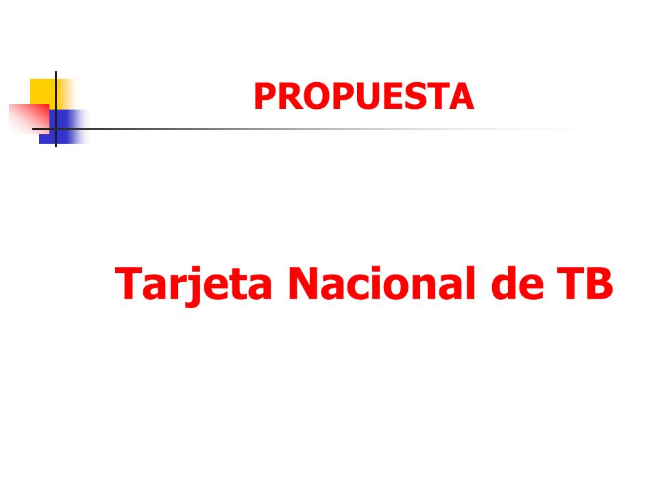 PROPUESTA Tarjeta Nacional de TB
