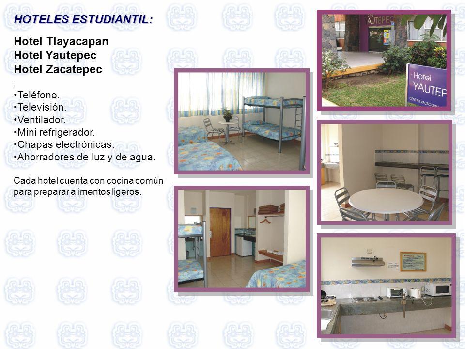 HOTELES ESTUDIANTIL: Hotel Tlayacapan Hotel Yautepec Hotel Zacatepec .
