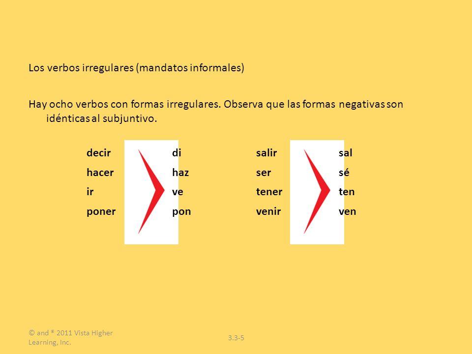 Los verbos irregulares (mandatos informales)