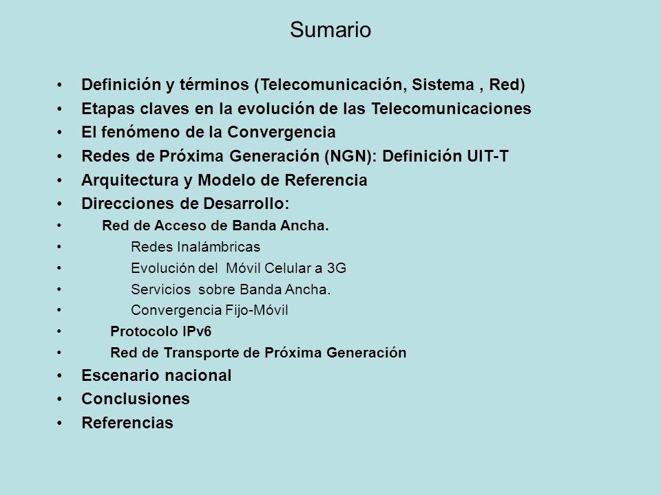 Sumario Definición y términos (Telecomunicación, Sistema , Red)
