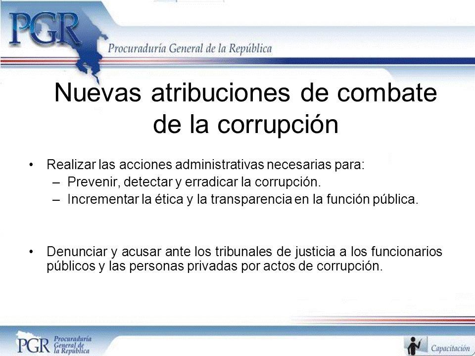Nuevas atribuciones de combate de la corrupción