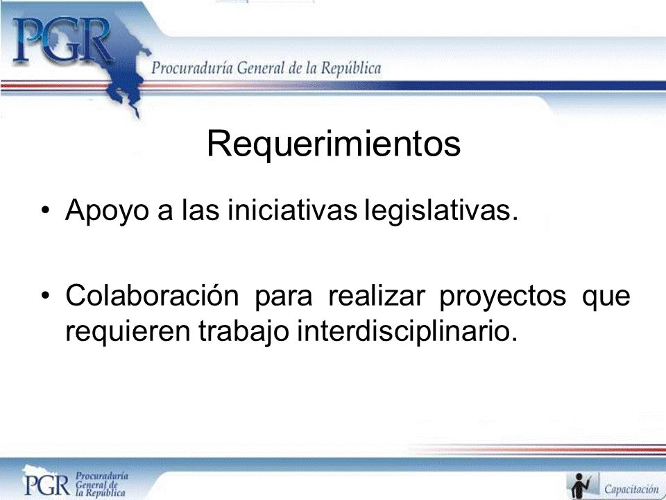 Requerimientos Apoyo a las iniciativas legislativas.