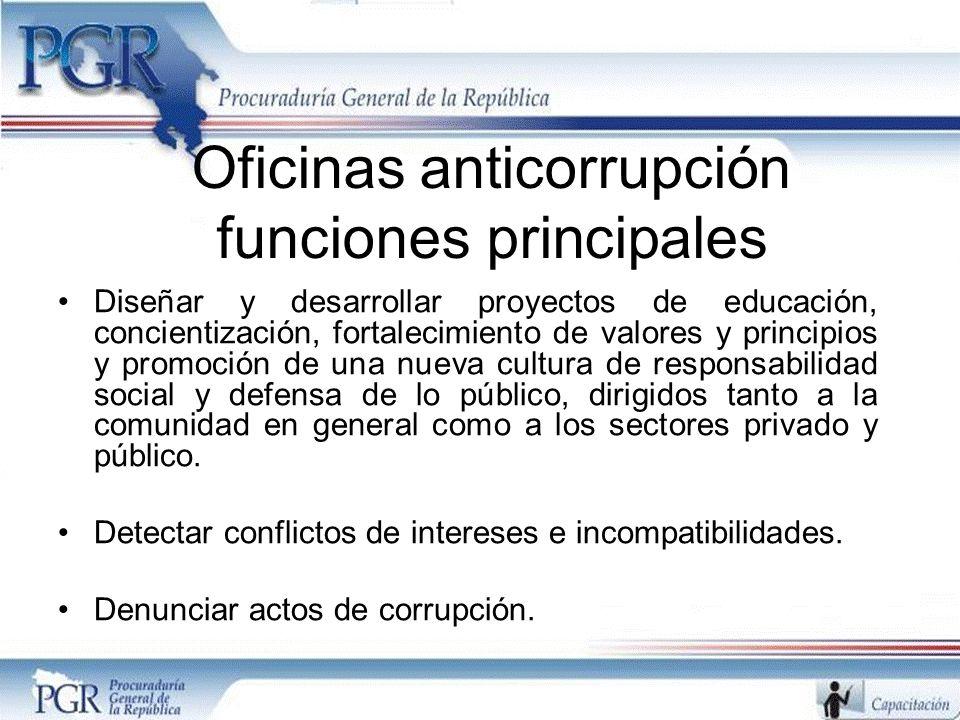 Oficinas anticorrupción funciones principales