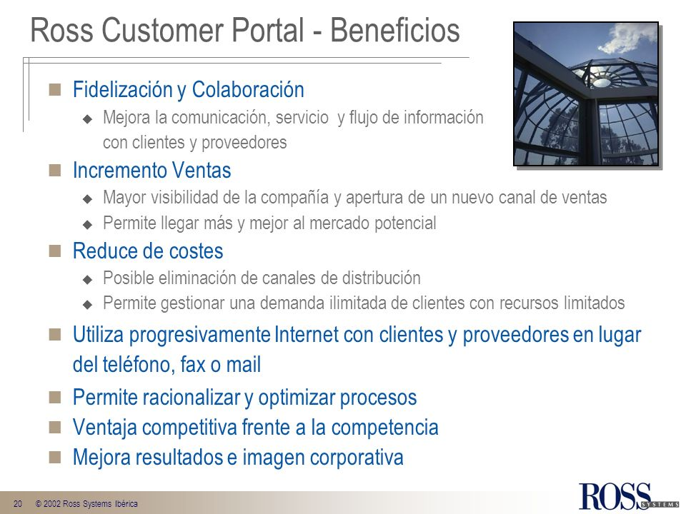 Ross Customer Portal - Beneficios