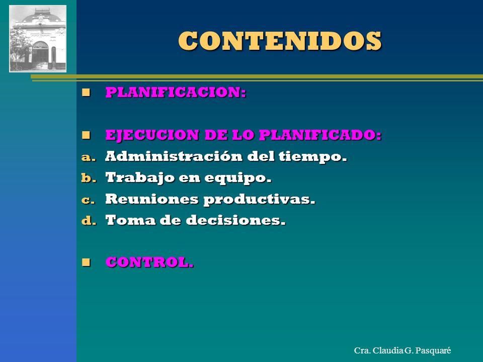 CONTENIDOS PLANIFICACION: EJECUCION DE LO PLANIFICADO: