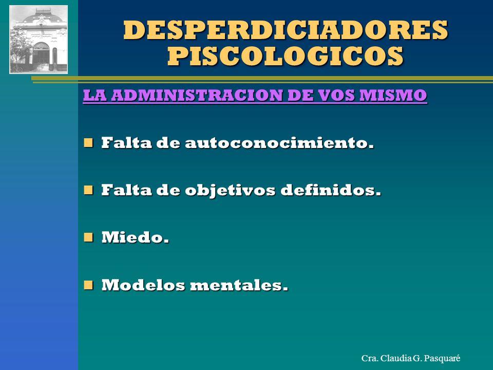DESPERDICIADORES PISCOLOGICOS
