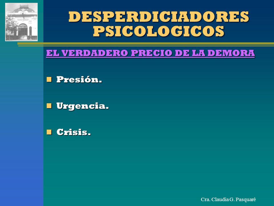 DESPERDICIADORES PSICOLOGICOS