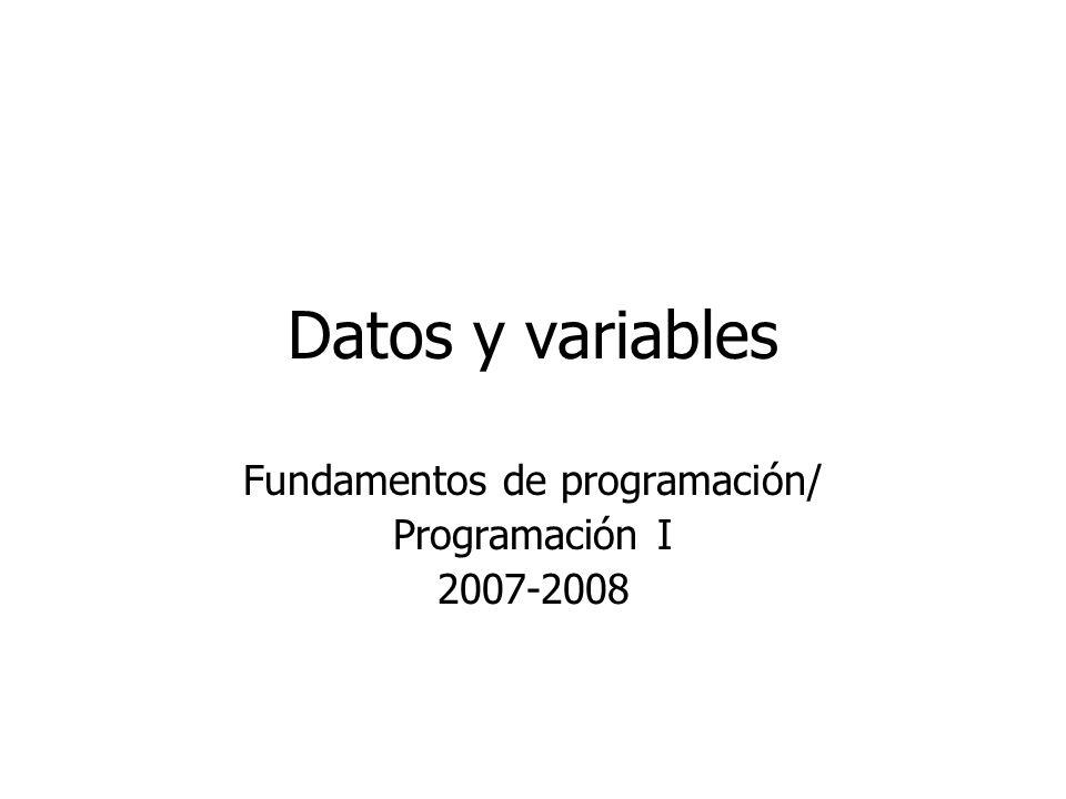 Fundamentos de programación/ Programación I 2007-2008