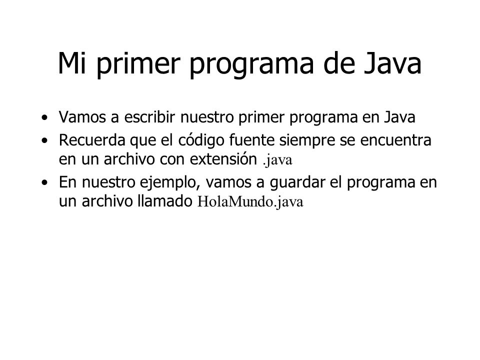 Mi primer programa de Java