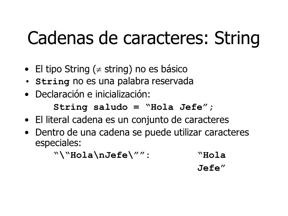 Cadenas de caracteres: String
