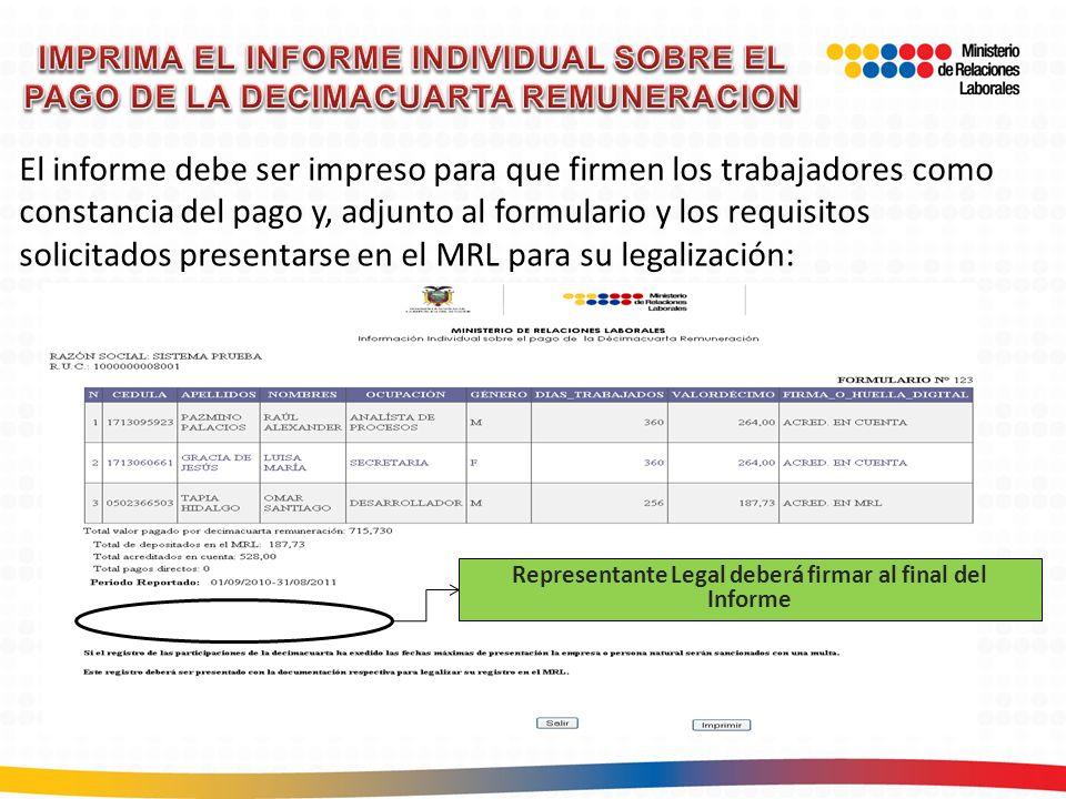 Representante Legal deberá firmar al final del Informe