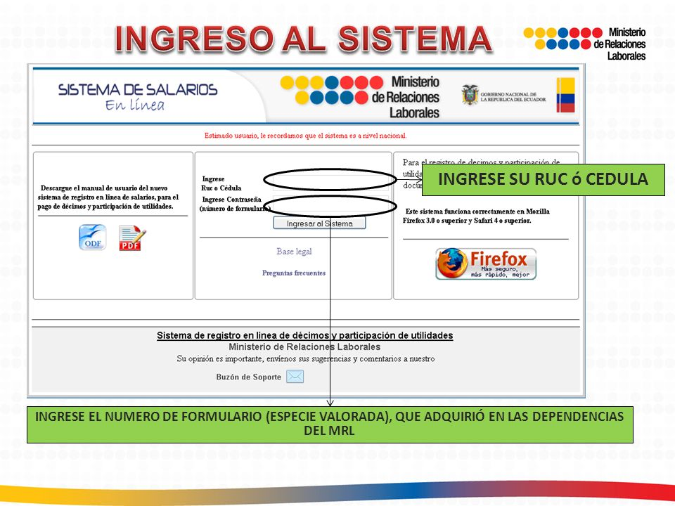 INGRESO AL SISTEMA INGRESE SU RUC ó CEDULA