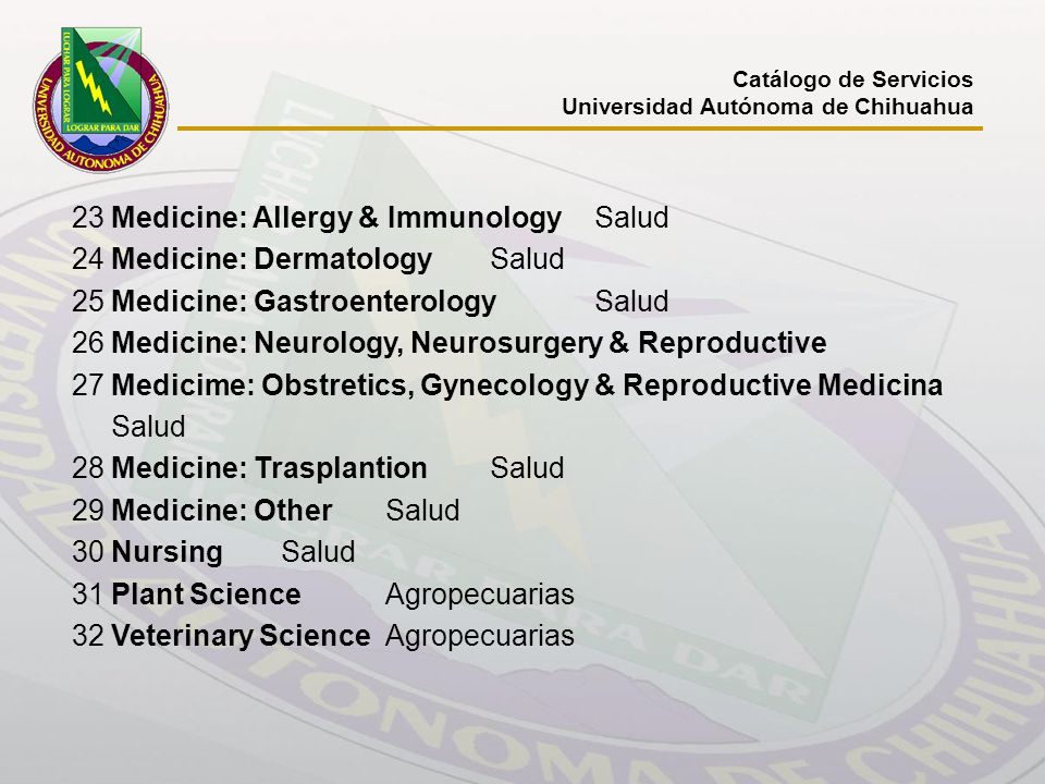 23 Medicine: Allergy & Immunology Salud 24 Medicine: Dermatology Salud