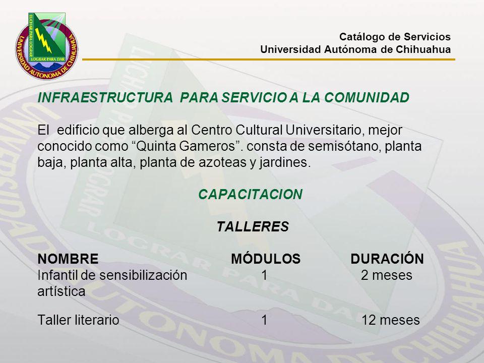 INFRAESTRUCTURA PARA SERVICIO A LA COMUNIDAD