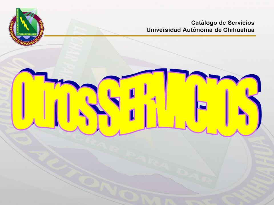 Catálogo de Servicios Universidad Autónoma de Chihuahua