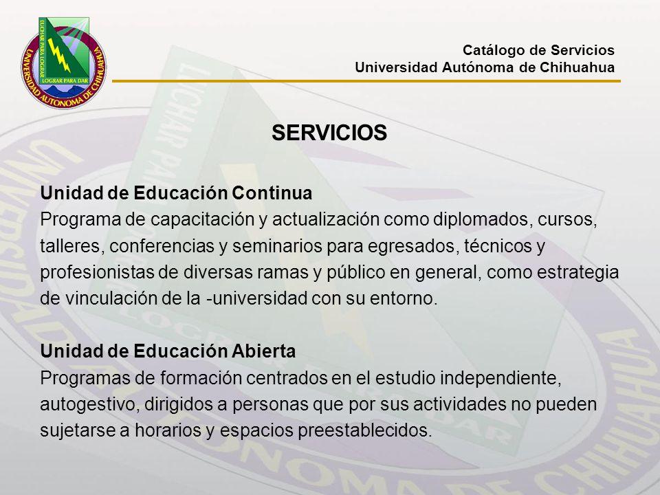 SERVICIOS Unidad de Educación Continua