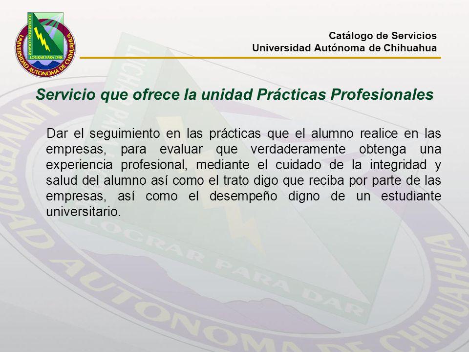 Servicio que ofrece la unidad Prácticas Profesionales