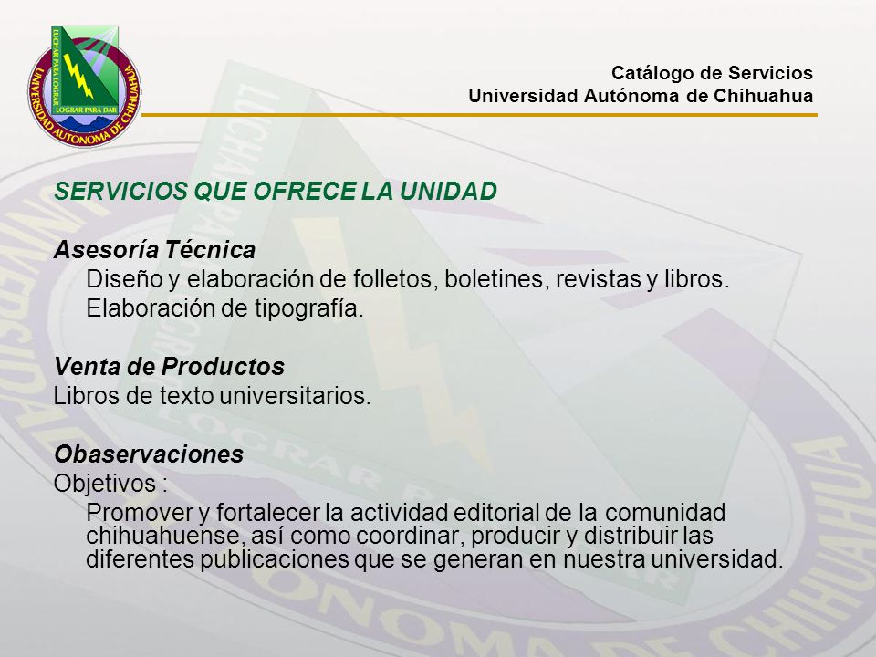 SERVICIOS QUE OFRECE LA UNIDAD Asesoría Técnica