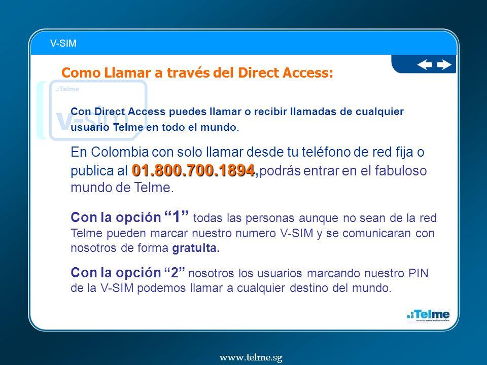 Como Llamar a través del Direct Access: