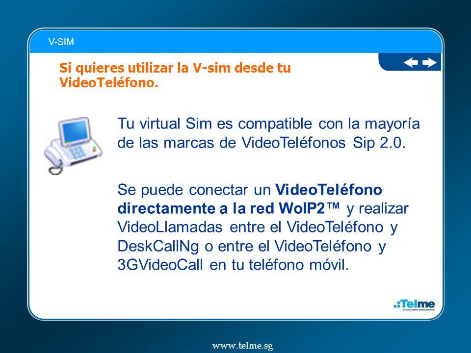 V-SIM Si quieres utilizar la V-sim desde tu VideoTeléfono. Tu virtual Sim es compatible con la mayoría de las marcas de VideoTeléfonos Sip 2.0.
