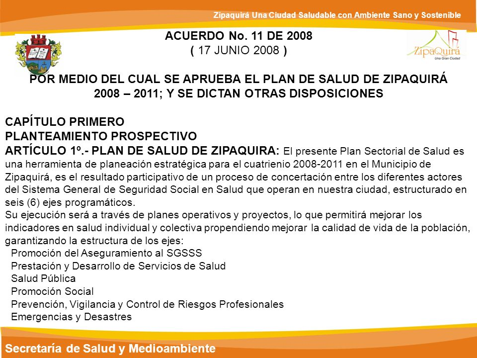 2008 – 2011; Y SE DICTAN OTRAS DISPOSICIONES